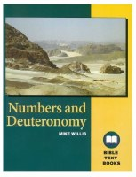 Numbers & Deuteronomy: The Bible Text Book Series