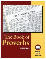 Proverbs: The Bible Text Book Series