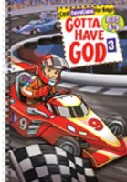 Gotta Have God 3- Ages 6-9
