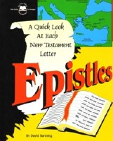 Epistles- A Quick Look At Each New Testament Letter