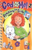 God and Me 2- Devotions for Girls (Ages 6-9)