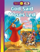 Happy Day - God Said and Moses Led