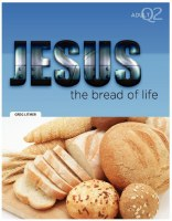 JESUS THE BREAD OF LIFE Q2 ADU