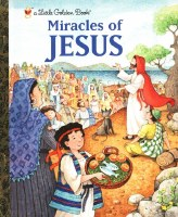 Miracles of Jesus- A Little Golden Book