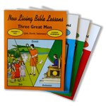 New Living Bible Series Primary 3-1 Three Great Men Teacher's Manual