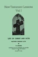 New Testament Lessons Vol. 1