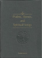 Psalms, Hymns & Spiritual Songs Hard Cover