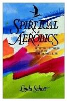 Spiritual Aerobics