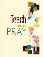 Teach us to Pray (Revised (Truth in Life)