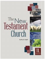 The New Testament Church (Truth in Life)