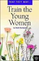 Train the Young Women