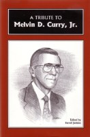 A Tribute to Melvin Curry