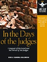 In the Days of the Judges-  Lamp Unto My Feet Series (Vol. 3)