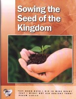 Word in the Heart: Junior High 7:2 Sowing the Seed of the Kingdom