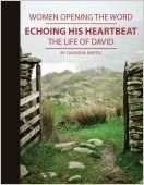 Echoing His Heartbeat (Women Opening the Word Series)