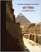 Set Free (Women Opening the Word Series)