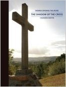 The Shadow of the Cross (Women Opening the Word Series)