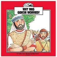 Wonder Books - Why Was Gideon Worried?