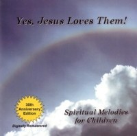 YES, JESUS LOVES THEM CD