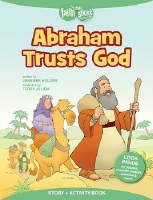 Abraham Trusts God (Faith that Sticks)