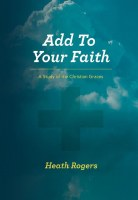 Add To Your Faith: A Study of