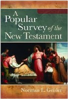A Popular Survey of the New Testament