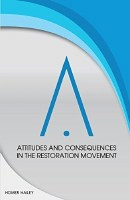 Attitudes Consequences in the Restoration Movement