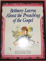 Bethany Learns About the Preaching of the Gospel