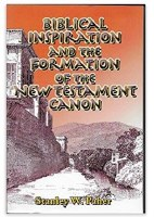 Biblical Inspiration and the Formation of the New Testament Canon