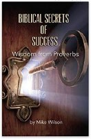 Biblical Secrets of Success: Wisdom from Proverbs