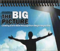 The Big Picture of the Bible Visual Aid Flip Chart: Looking at the Bible Message from Beginning to End