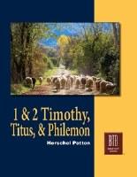1 & 2 Timothy, Titus, and Philemon: The Bible Text Book Series