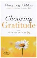 Choosing Gratitude: Your Journey to Joy