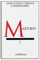 Coffman Commentary on the New Testatment - Volume 1, Matthew
