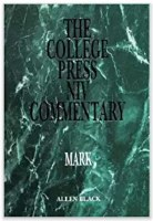 College Press NIV Commentary on Mark