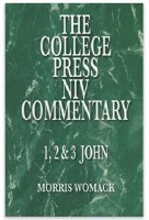College Press Commentary - 1,2,&3 John