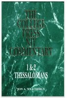 College Press NIV Commentary - 1*2 Thessalonians