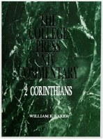 College Press NIV Commentary - 2 Corinthians