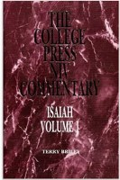 College Press Commentary - Isaiah Vol 1