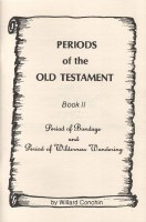 Periods of the Old Testament Book 2: Period of Bondage and Period of Wilderness Wandering