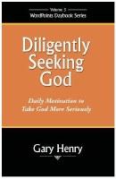 Diligently Seeking God