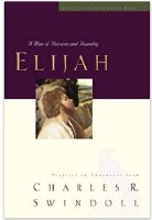 Great Lives from God's Word Volume 5: Elijah: A Man of Heroism and Humility
