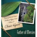Father of Mercies - Traditional Hymn Series Vol. 3