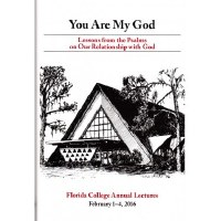 2016 Lecture Book: You Are My God