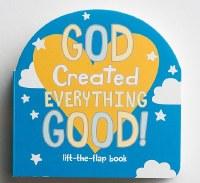 God Created Everything Good