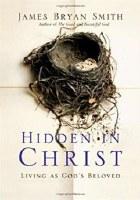 Hidden in Christ: Living as God's Beloved