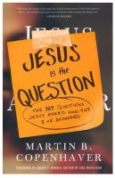 Jesus is the Question