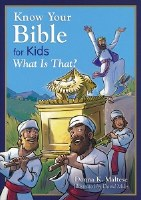 Know Your Bible for Kids: What is That?