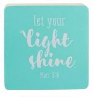 Decor Block - Let Your Light Shine