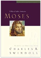 Great Lives from God's Word Volume 4: Moses: A Man of Selfless Dedication